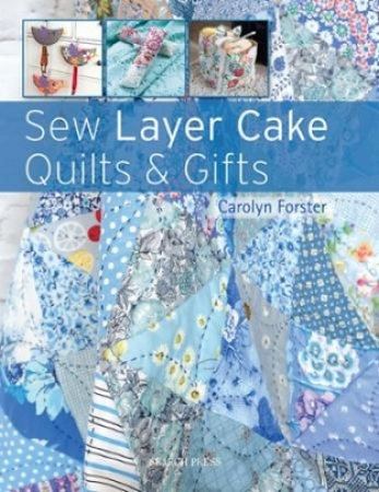 Sew Layer Cake Quilts & Gifts SPR 3772
